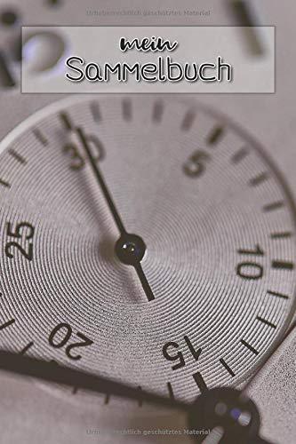 mein Sammelbuch: für Uhren, Chronographen und Taschenuhren