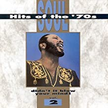 Soul Hits of the 70's: Didn't It Blow Your Mind! - Vol. 2