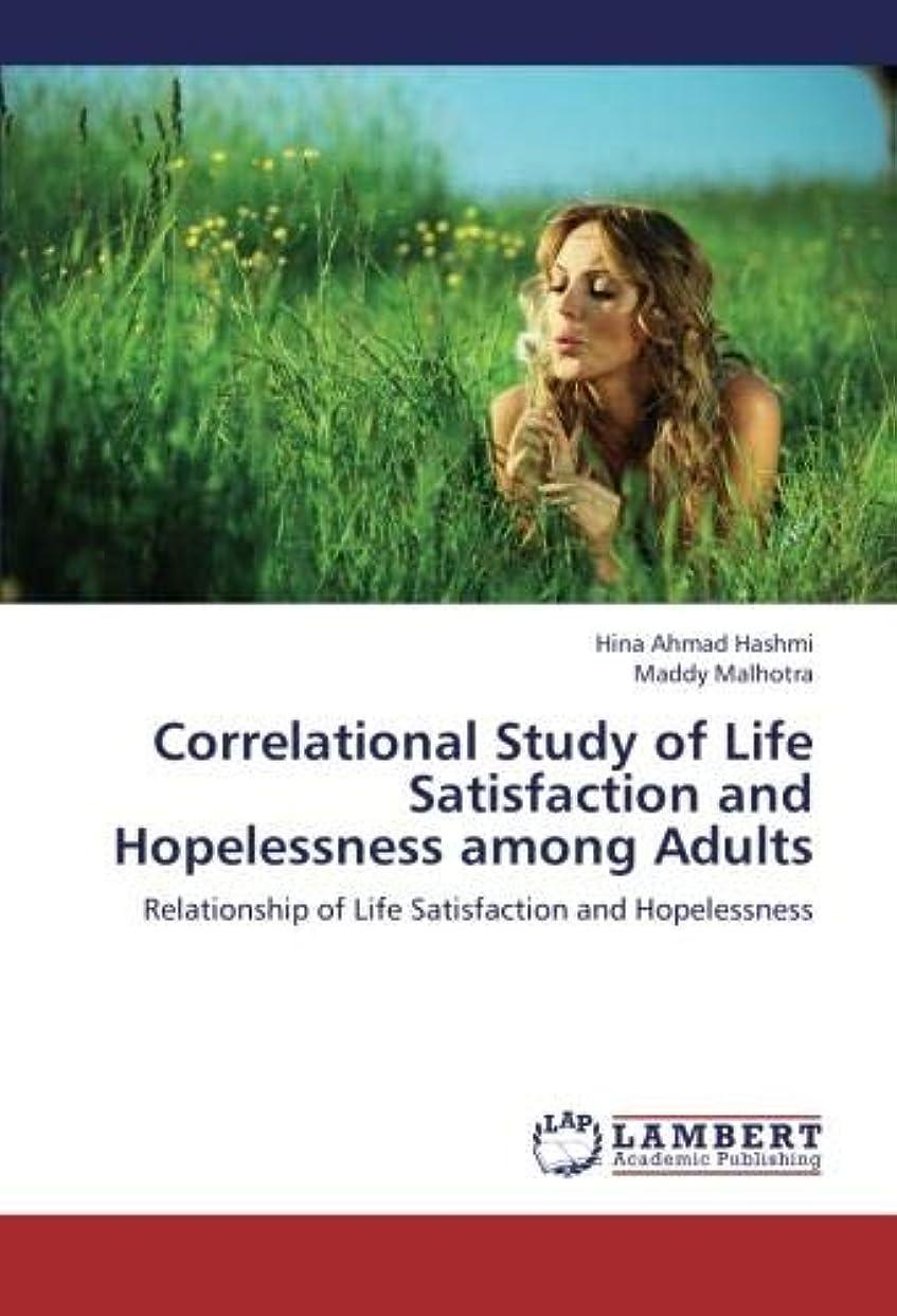 普及忠実なプリーツCorrelational Study of Life Satisfaction and Hopelessness Among Adults