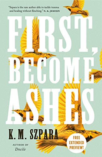 First, Become Ashes Sneak Peek (English Edition)