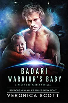Badari Warrior's Baby (Sector New Allies Series Book 8) by [Veronica Scott]