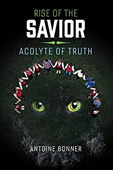 Rise of the Savior: Acolyte of Truth