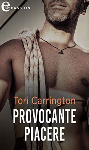 Provocante piacere (eLit) (The Pleasure Seekers Vol. 2) di [Tori Carrington]