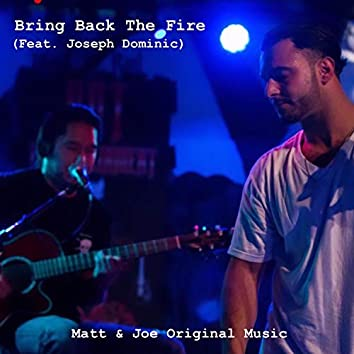 Bring Back the Fire (feat. Joseph Dominic)