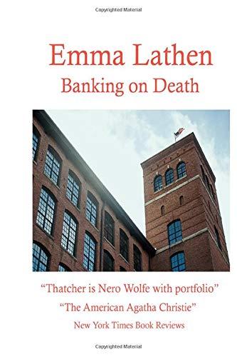 Banking on Death: An Emma Lathen Best Seller