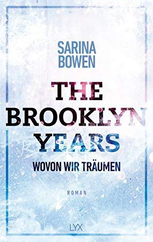 The Brooklyn Years - Wovon wir träumen (Brooklyn-Years-Reihe, Band 4)