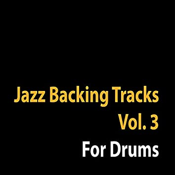 Jazz Backing Tracks, Vol. 3 (For Drums)