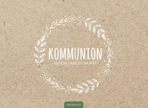 Kommunion Gästebuch: Schönes Kommunion Erinnerungsbuch   Schlichtes Erinnerungsalbum für Mädchen...
