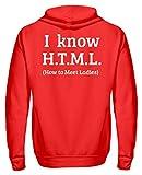 genérico I Know H.T.M.L. - How to Meet Ladies š Programmierier PHP HTML MYSQL - Zip-Hoodie Rojo rubí XXL