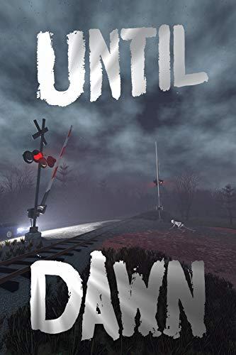Until Dawn (Until.) (English Edition)