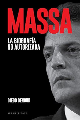 Massa: La biografía no autorizada