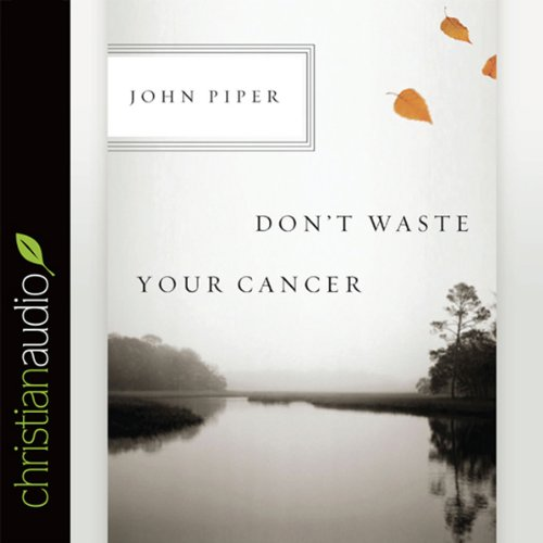 Don't Waste Your Cancer audiobook cover art