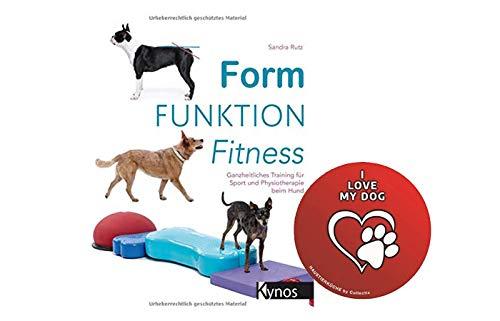 Collectix Form Funktion Fitness: Ganzheitliches Training für Sport und Physiotherapie beim Hund (Broschiert) + Hunde Sticker