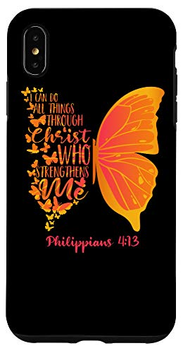iPhone XS Max Can Do All Things Through Christ Who Strengthens Me I Gift Case