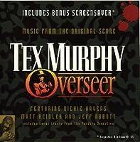 TEX MURPHY OVERSEER (1998-05-03)