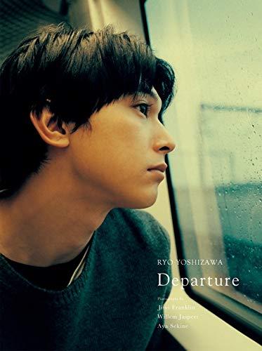 吉沢亮 写真集『Departure』