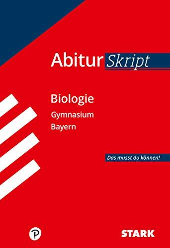 STARK AbiturSkript - Biologie Bayern: Das musst du können