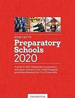 John Catt's Preparatory Schools 2020: A guide to 1,500 prep and junior schools in the UK