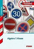 STARK Training Gymnasium - Mathematik Algebra 7. Klasse - Bayern
