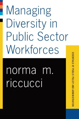 Managing Diversity In Public Sector Workforces...