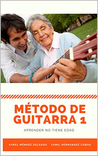 MÉTODO DE GUITARRA 1: Aprender no tiene edad