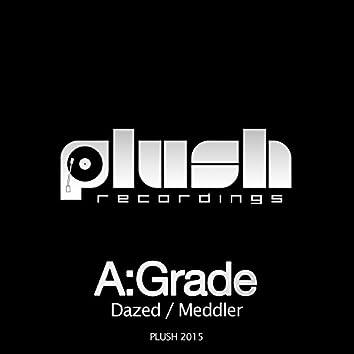 Dazed / Meddler