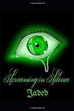 Screaming in Silence: Jaded