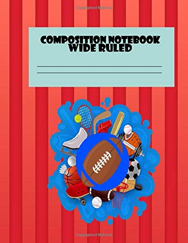 Composition Notebook Wide Ruled: San Francisco 49ers NFL NFC Football Notebook Journal for Boys