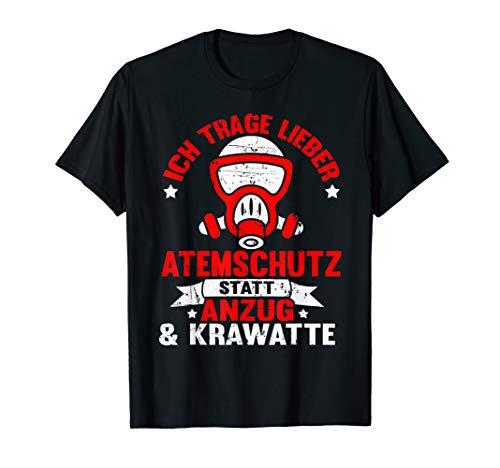 Ich trage lieber Atemschutz statt Anzug - lustiges Feuerwehr T-Shirt