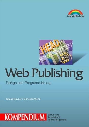 Web Publishing Kompendium . (Kompendium / Handbuch)