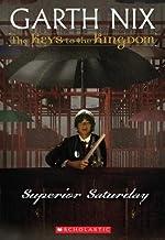 Superior Saturday[KEYS TO THE KINGDOM BK06 SUPER][Paperback]