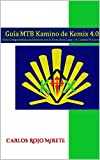 Kamino de Kemix 4.0: Ruta Compostelana en bicicleta MTB