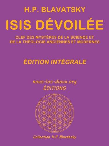 Isis dévoilée (édition intégrale)