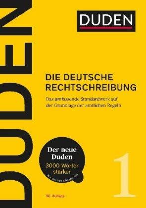 DUDEN - Neuauflage 2020 - Das Standardwerk für Schule, Büro und zu Hause - DUDEN - Die neue deutsche Rechtschreibung - 28.Auflage 2020