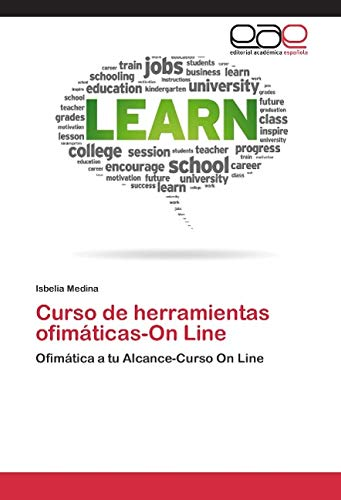 Medina, I: Curso de herramientas ofimáticas-On Line