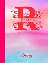 Rebecca Diary: Personalized First Name & Letter Initial Personal Writing Journal | Glossy Pink & Blue Watercolor Effect Cover | Daily Diaries for ... | Write about your Life, Goals & Interests