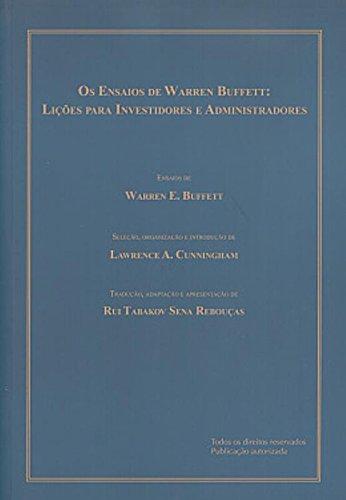 Os Ensaios de Warren Buffett : Lições para Investidores e Administradores
