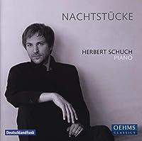 シューマン/ホリガー/スクリャービン/ラヴェル/モーツァルト:ピアノ作品集 (Nachtstucke: Herbert Schuch-piano)