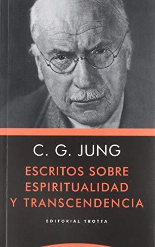 Escritos Sobre Espiritualidad y Transcen (Estructuras y procesos. Psicología)