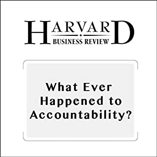 What Ever Happened to Accountability? (Harvard Business Review) audiobook cover art