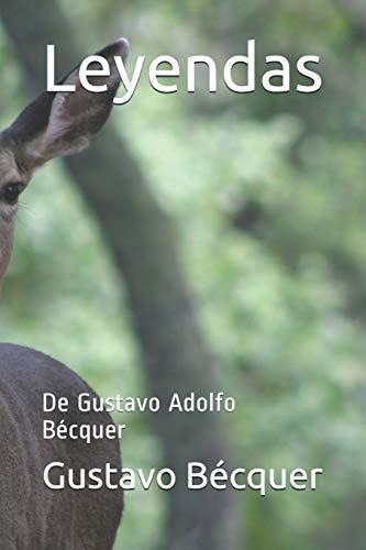 Leyendas: De Gustavo Adolfo Bécquer