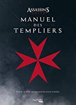 Manuel des Templiers Assassin's creed de Thomas Olivri
