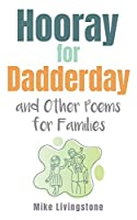 Hooray for Dadderday and Other Poems for Families
