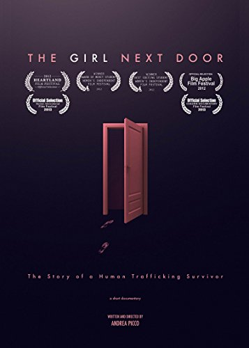 The Girl Next Door - The Story of a Human Trafficking Survivor