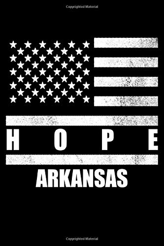 Hope, Arkansas: Notebook - Diary - Journal - 110 pages