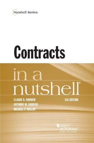 Compare Textbook Prices for Contracts in a Nutshell Nutshells 8 Edition ISBN 9781634599146 by Rohwer, Claude,Skrocki, Anthony,Malloy, Michael