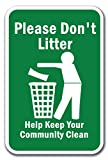 Please Don't Litter Help Keep Your Community Clean Sign 12' X 18' Heavy Gauge Aluminum Signs