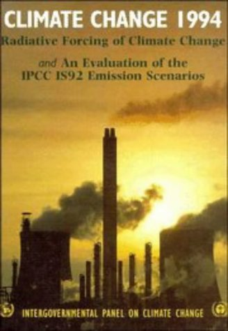 Price comparison product image Climate Change 1994: Radiative Forcing of Climate Change and an Evaluation of the IPCC 1992 IS92 Emission Scenarios