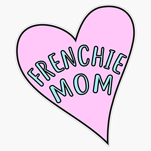 Frenchie Mom Vinyl Waterproof Sticker Decal Car Laptop Wall Window Bumper Sticker 5'