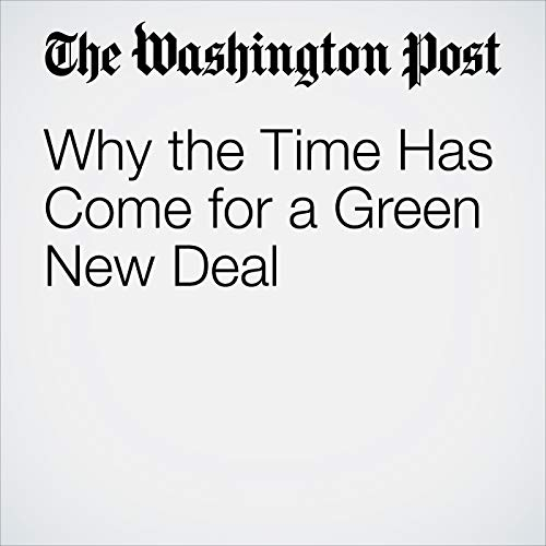 Why the Time Has Come for a Green New Deal audiobook cover art